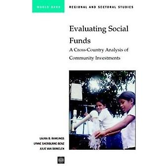 Evaluating Social Funds - A Cross-Country Analysis of Community Invest