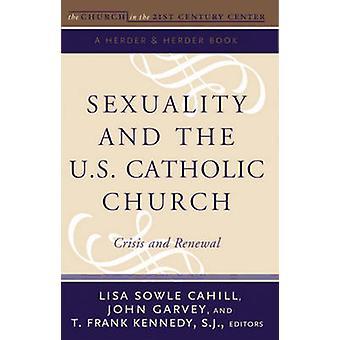 La sexualité et l'église catholique d'US - crise et renouvellement par Lisa donc