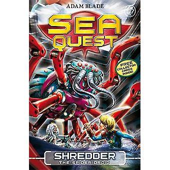 Shredder Spider Droid af Adam Blade - 9781408324110 bog