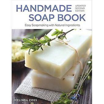 Handmade Soap Book (2nd Revised edition) by Melinda Coss - 9781504800