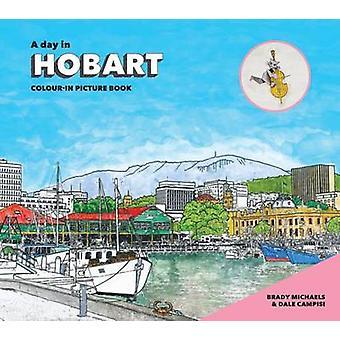 En dag i Hobart av Brady Michaels - Dale Campisi - 9781742234632 boka