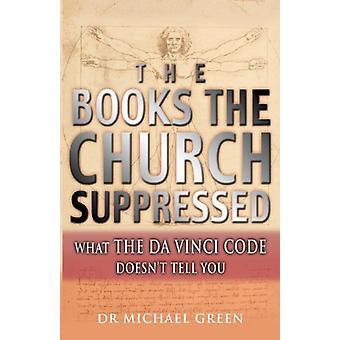 Bücher der Kirche unterdrückt - Dichtung und Wahrheit in der Da Vinci Code b