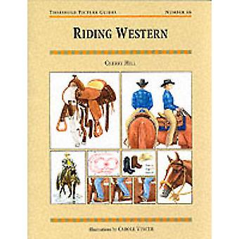 Riding Western by Cherry Hill - Carole Vincer - Carole S. Vance - 978