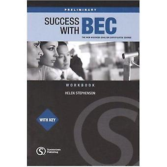 Success with BEC - The New Business English Certificates - Preliminary