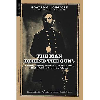 L'homme derrière les canons: une biographie militaire du général Henry J.Hunt, commandant de l'artillerie, l'armée de le Potamac