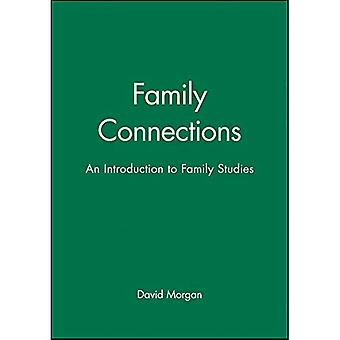 Family Connections : An Introduction to Family Studies
