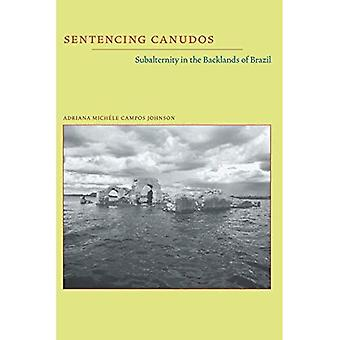 Sentencing Canudos: Subalternity in the Backlands of Brazil