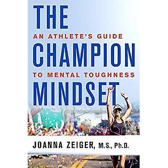 Mester tankesett: En idrettsutøver Guide til Mental tøffhet