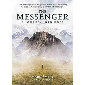 Le messager: Un voyage vers l'espoir