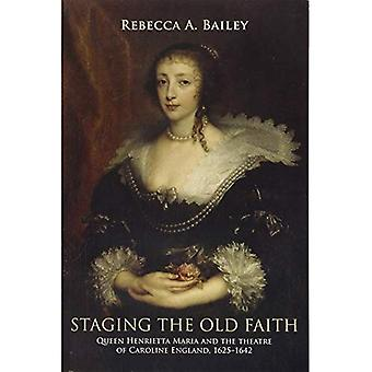 Staging the Old Faith