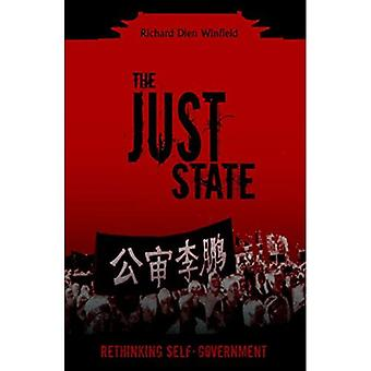 The Just State : Rethinking Self-Government