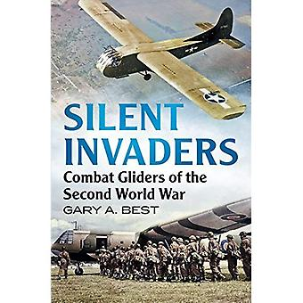 Silent Invaders: Combat Gliders of the Second World War