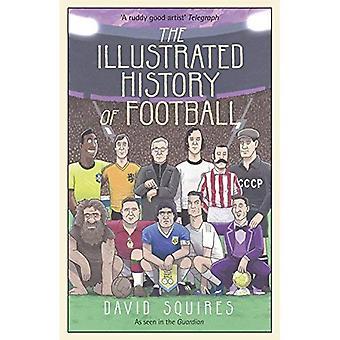 La historia ilustrada del fútbol