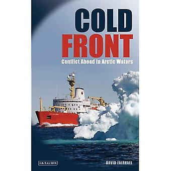Cold Front: Conflict Ahead in Arctic Waters