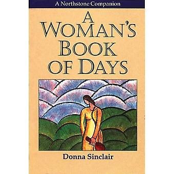 A Woman's Book of Days: Each New Day, a New Conversation