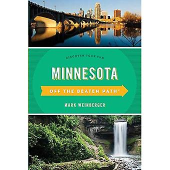 Minnesota Off the Beaten Path�(R): Discover Your Fun (Off�the Beaten Path Series)