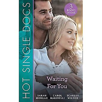 Hot Single Docs: Waiting For You: St Piran's: Prince on the Children's Ward (St Piran's Hospital) / 200 Harley Street: Surgeon in a Tux (200 Harley Street) / 200 Harley Street: Girl from the Red Carpet (200 Harley� Street) (Mills & Boon M&B)