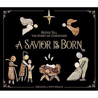 Un Sauveur est né: Les roches racontent l'histoire de Noël