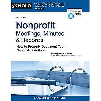 Nonprofit Meetings, Minutes & Records: How to Properly� Document Your Nonprofit's Actions