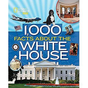 1.000 Fakten über die Whitehouse (1.000 Fakten) (1.000 Fakten)