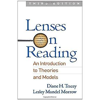 Lenses on Reading, Third Edition: An Introduction to� Theories and Models