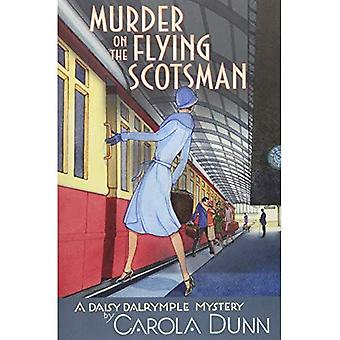 Murder on the Flying Scotsman: A Daisy Dalrymple� Mystery (Daisy Dalrymple Mysteries (Paperback))