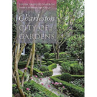 Charleston: Staden av trädgårdar