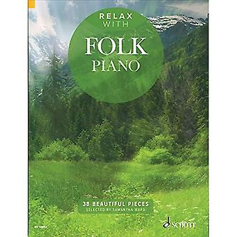 Relax with Folk Piano: 38 Beautiful Pieces