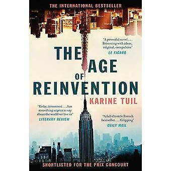 The Age of Reinvention by Karine Tuil - Sam Taylor - 9781471153969 Bo