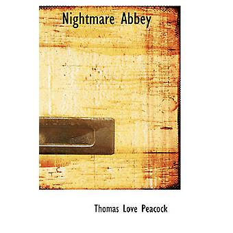 Nightmare Abbey by Peacock & Thomas Love