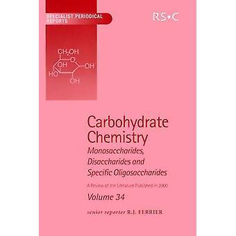 Kolhydrat kemi volym 34 av Blattner & R