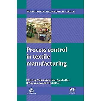 Process Control in Textile Manufacturing by Majumdar & Abhijit