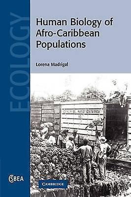 Huhomme Biology of AfroCaribbean Populations by Madrigal & Lorena
