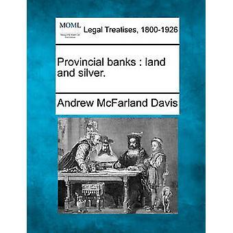 地方銀行の土地と銀。デイビス ・ アンドリュー ・ マクファーランドで
