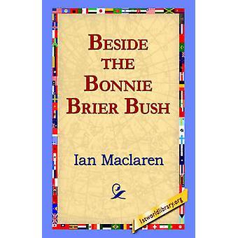 À côté de la brousse Bonnie Brier par MacLaren & Ian