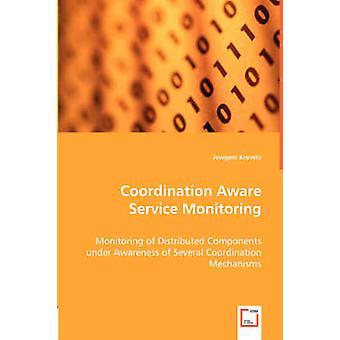 Koordinering opmærksom Service overvågning af Kravets & Jewgeni