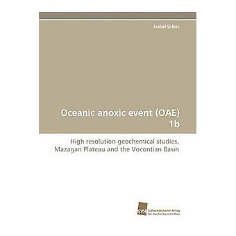 Oceanic Anoxic Event Oae 1b by Urbat & Isabel