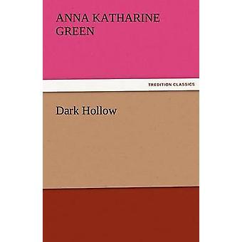 أجوف الظلام بالأخضر & كاثرين Anna