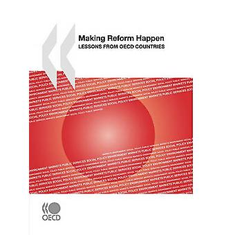 Making Reform Happen  Lessons from OECD Countries by OECD Publishing