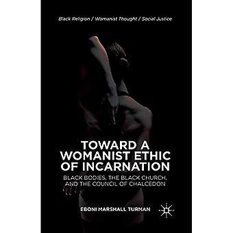 Vers une éthique Womanist d'Incarnation: noir corps, l'église noire et le Concile de Chalcédoine (Religion/Womanist noir pensée/Justice sociale)