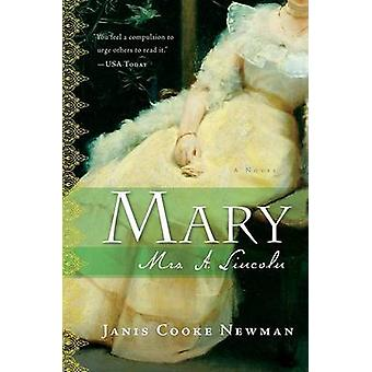Mary by Janis Cooke Newman - 9780156033473 Book