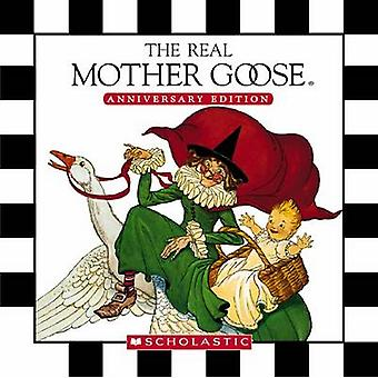 The Real Mother Goose Treasury by Blanche Fisher Wright - 97804398587