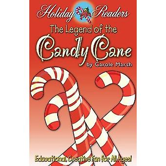 The Legend of the Candy Cane by Carole Marsh - 9780635021243 Book