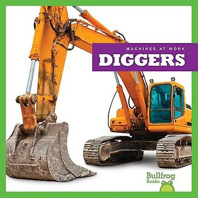 Diggers by Cari Meister - 9781620313671 Book
