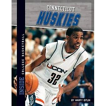 Connecticut Huskies by Marty Gitlin - 9781617832802 Book