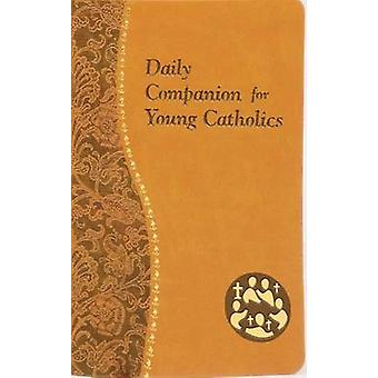 Daily Companion for Young Catholics by Allan F Wright - 9781937913939