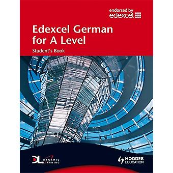 Edexcel German for A Level Student's Book (EAML) (Paperback)