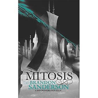 Mitosis (Reckoners 1.5) (Hardcover) by Sanderson Brandon