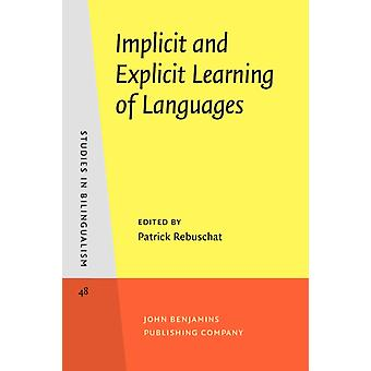 Implicit and Explicit Learning of Languages (Studies in Bilingualism) (Paperback) by Rebuschat Patrick