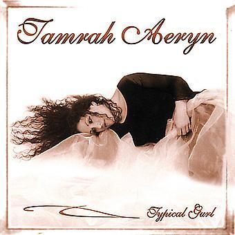 Tamrah Aeryn - typisches Mädchen [CD] USA import